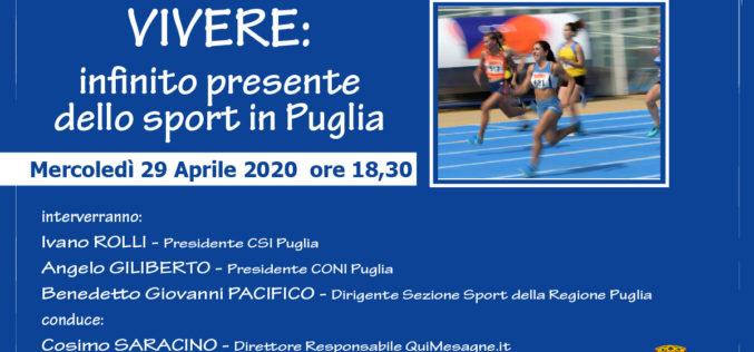 Vivere: infinito presente dello Sport in Puglia. Domani in diretta streaming